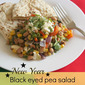 New Year black eyed pea salad with black olives, feta and roasted garlic