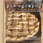 "Reviewing ""Pie-ography: Where Pie Meets Biography"""