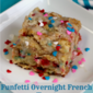 Funfetti Overnight French Toast & Crock Pot Giveaway!