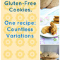 Gluten-Free Baking 101: How to Customize Your Own Recipe for Gluten-Free Cookies