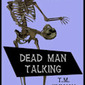 Dead Man Talking - T. M. Simmons, Author
