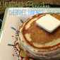 Tasty Tuesday--Old Fashioned Pancakes