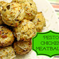 Meatball Monday: Pesto Chicken Meatballs