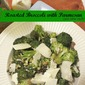Roasted Broccoli with Parmesan and Stuff {Secret Recipe Club}