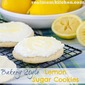 Bakery Style Lemon Sugar Cookies