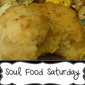Soul Food Saturday #4