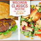 Wisconsin Classics Revisited: Grilled Chicken Taco Salad and Stuffed Burgers
