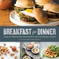 "Sizzlin' Summer Reads: ""Breakfast for Dinner"""