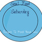 Soul Food Saturday #10