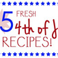 25 Fresh 4th of July Recipes