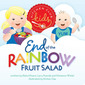 End of the Rainbow Fruit Salad {#giveaway}