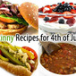 Skinny Kitchen's 4th of July Round-Up