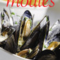 Moules Frites for Bastille Day