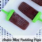 Andes Mint Pudding Pops {giveaway!}