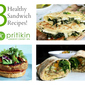 3 Healthy Sandwich Recipes and Tips – National Sandwich Month