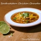 Southwestern Chicken Chowder