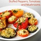 Stuffed Peppers, Tomatoes And Mushrooms Recipe From Cat Cora