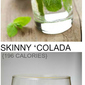 Skinny Mojito and Colada Cockail Recipes
