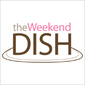 The Weekend Dish: 9/1/2013