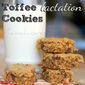 Chocolate Chip Toffee Lactation Cookies.