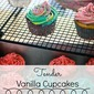 Tender Vanilla Cupcakes