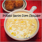 Potato Bacon Corn Chowder