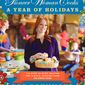 GIVEAWAY! The Pioneer Woman Cooks: A Year of Holidays Cookbook Review