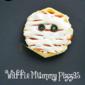 Waffle Mummy Pizzas #WaffleWednesdays