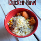 #ad Cheesy Chicken Bowls