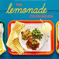 The Lemonade Cookbook featuring Greek Marinated Chicken w/ Tzatsiki