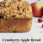 Cranberry Apple Bread with Almond Streusel