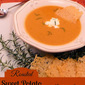 Roasted Sweet Potato Soup & a Sweet Potato Round-Up