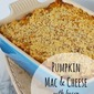 Pumpkin Macaroni and Cheese with Bacon and Caramelized Onions {$500 Visa Gift Card Giveaway}