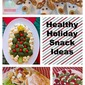 Healthy Holiday Snacks for Kids, made by kids