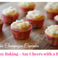 Champagne Cupcakes – Boozy Baking!