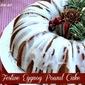 Festive Eggnog Pound Cake