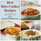 Best Slow Cooker Recipes of 2013