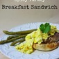 Spicy Turkey Breakfast Sandwich