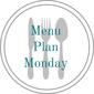Menu Plan Monday 2014 ~ Week of January 13th
