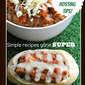10 Simple Super Bowl® Recipes Plus Party Game Plan!