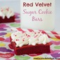 Red Velvet Sugar Cookie Bars