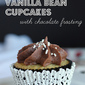 Vanilla Bean Cupcakes with Chocolate Frosting