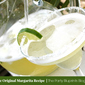 The Original Margarita Recipe – National Margarita Day is February 22!