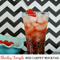Shirley Temple Red Carpet Mocktail Recipe