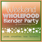 Weekend Wholefood Blender Party (13) + Watermelon & Basil Slushy