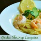 Garlic Shrimp With Linguine Recipe