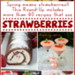 60+ Strawberry Recipes!! {Round-Up}