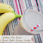 Lactose-Free Recipe: Chocolate Peanut Butter Banana Smoothie #BeyondLI