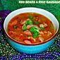 Red Beans & Rice-Sausage Soup for Mardi Gras...Featuring Zatarains Red Beans and Rice Mix