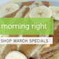 Save on Breakfast with March Specials